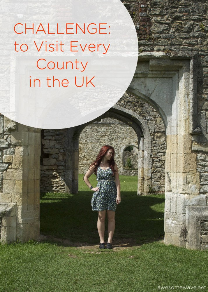 Challenge to visit every county in the UK
