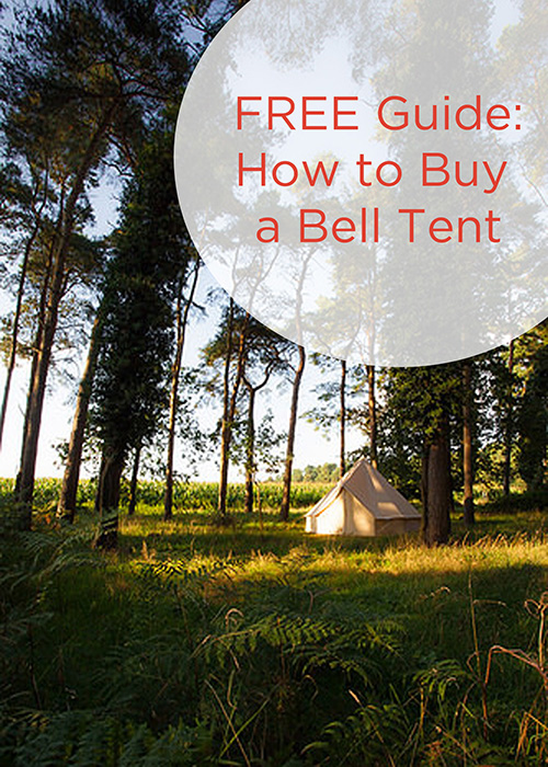 Free Guide How to Buy a Bell Tent