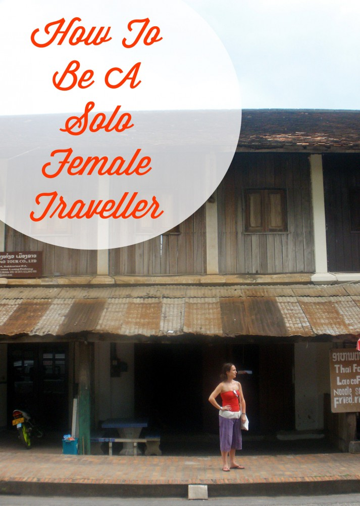 How To Be A Solo Female Traveller_Awesome Wave