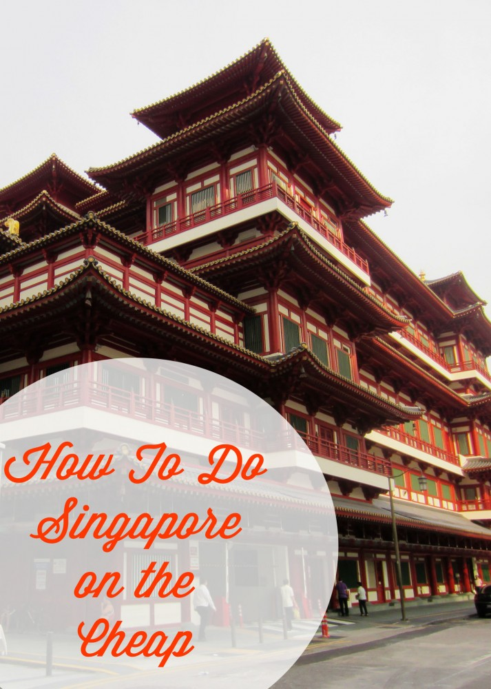 How To Do Singapore on the Cheap