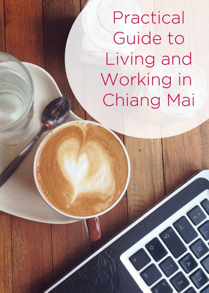 Practical Guide To Living and Working In Chiang Mai