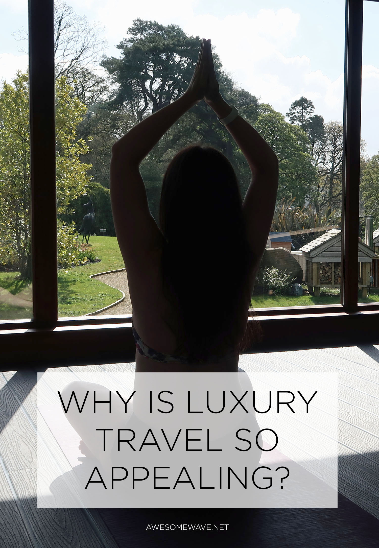 Why is luxury travel so appealing